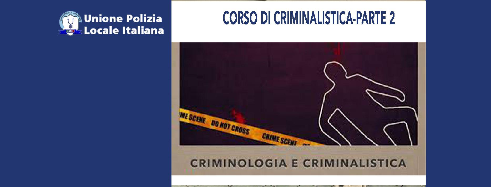 CORSO DI CRIMINALISTICA-Parte 2