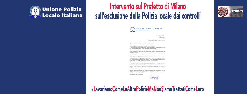 INTERVENTO SUL PREFETTO DI MILANO CONTRO L'ESCLUSIONE DELLA POLIZIA LOCALE DAI CONTROLLI