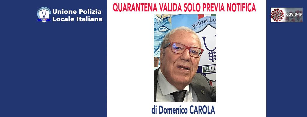 QUARANTENA VALIDA SOLO PREVIA NOTIFICA (TAR Calabria 15/04/20) di D.Carola