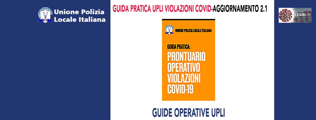 GUIDA PRATICA UPLI VIOLAZIONI COVID-AGGIORNAMENTO 2.1
