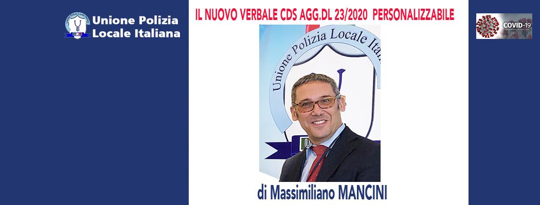 NUOVO MODELLO VERBALE CDS AGGIORNATO DL23/2020 (modulo personalizzabile) di M.Mancini