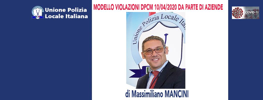 MODELLO VIOLAZIONI DPCM 10/04/2020 DA PARTE DI AZIENDE  (modulo personalizzabile) di M.Mancini