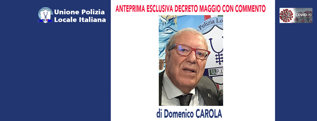 ANTEPRIMA ESCLUSIVA UPLI-DECRETO MAGGIO CON COMMENTO di D.Carola