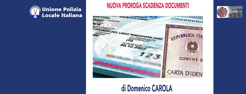 NUOVA PROROGA SCADENZA DOCUMENTI di D.Carola