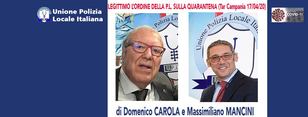 LEGITTIMO L'ORDINE DELLA POLIZIA LOCALE SULLA QUARANTENA (TAR Campania 17/04/20) di D.Carola e M.Mancini