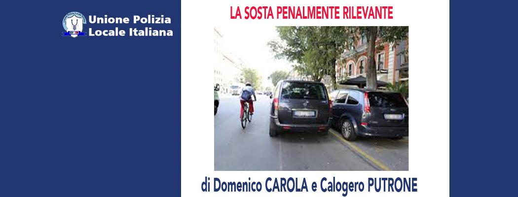 LA SOSTA PENALMENTE RILEVANTEdi D.Carola e C.Putrone