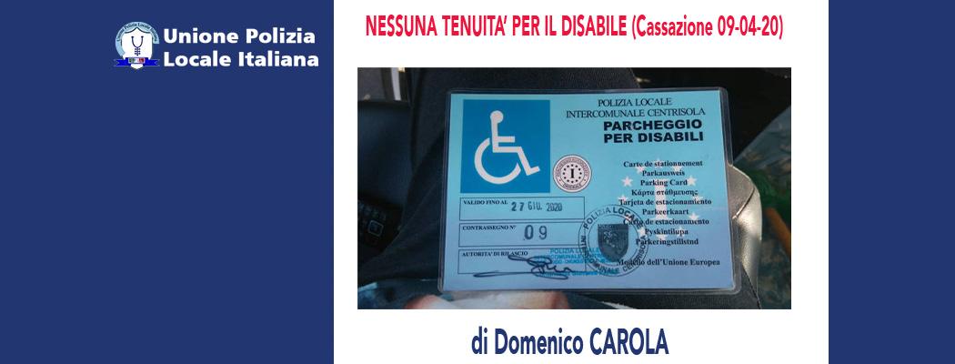 NESSUNA TENUITÀ PER IL DISABILE (Cassazione Penale 09/04/20) di D.Carola