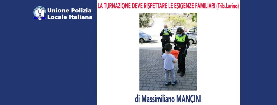 LA TURNAZIONE DEVE RISPETTARE LE ESIGENZE FAMILIARI (Trib.Larino 11/05/20) di M.Mancini