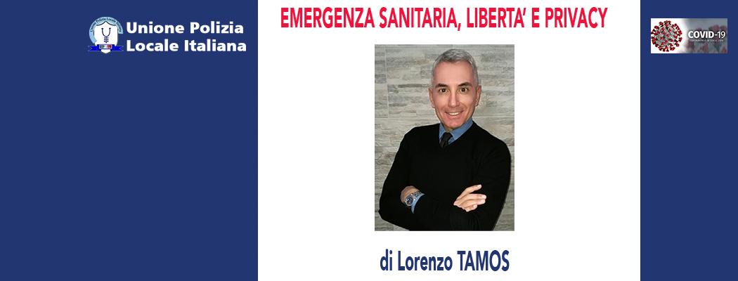 EMERGENZA SANITARIA, LIBERTÀ E PRIVACY di L.Tamos