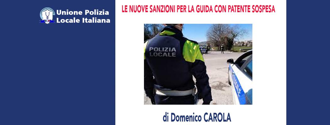 LA NUOVE SANZIONI PER GUIDA CON LA PATENTE SOSPESA di D.Carola