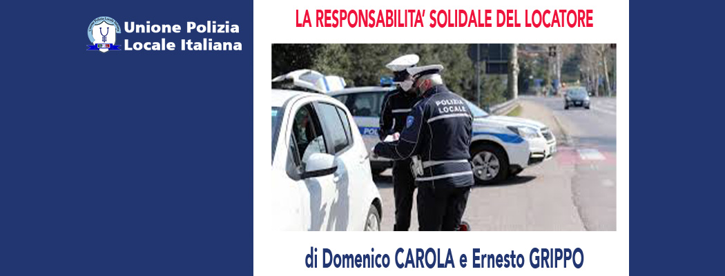 LA RESPONSABILITÀ SOLIDALE DEL LOCATORE di D.Carola ed E.Grippo