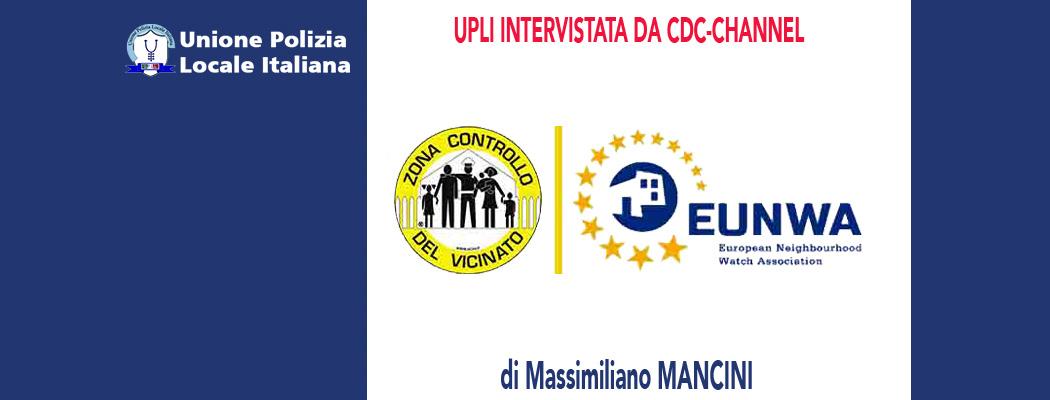 UPLI INTERVISTATA DA CDV-CHANNEL IL CANALE DEL CONTROLLO DI VICINATO
