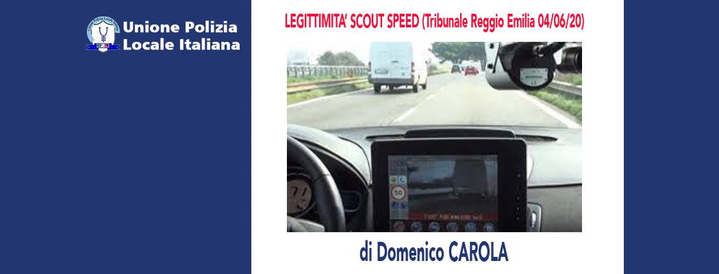 LEGITTIMITÀ SCOUT SPEED (Tribunale Reggio Emilia 04/06/2020) di D.Carola