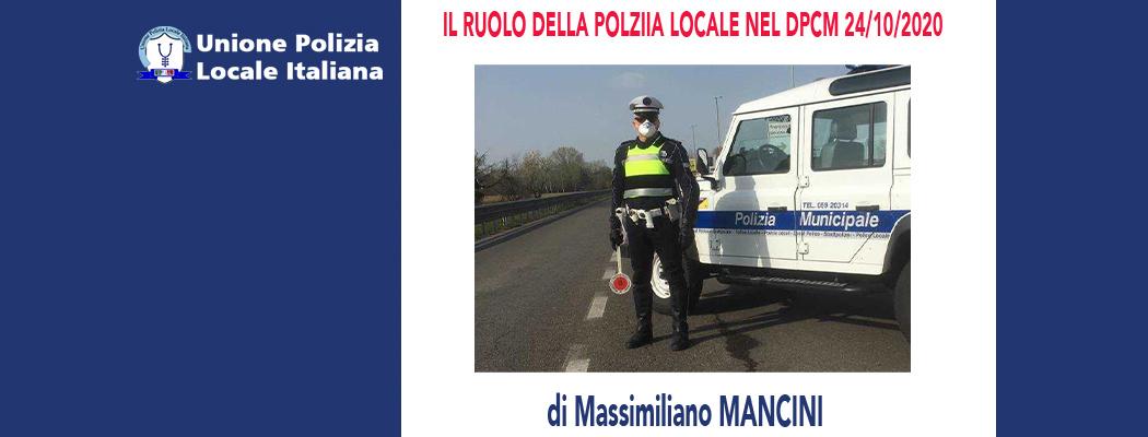 IL RUOLO DELLA POLIZIA LOCALE NELL'AMBITO DEL DPCM 24/10/2020 di M.Mancini