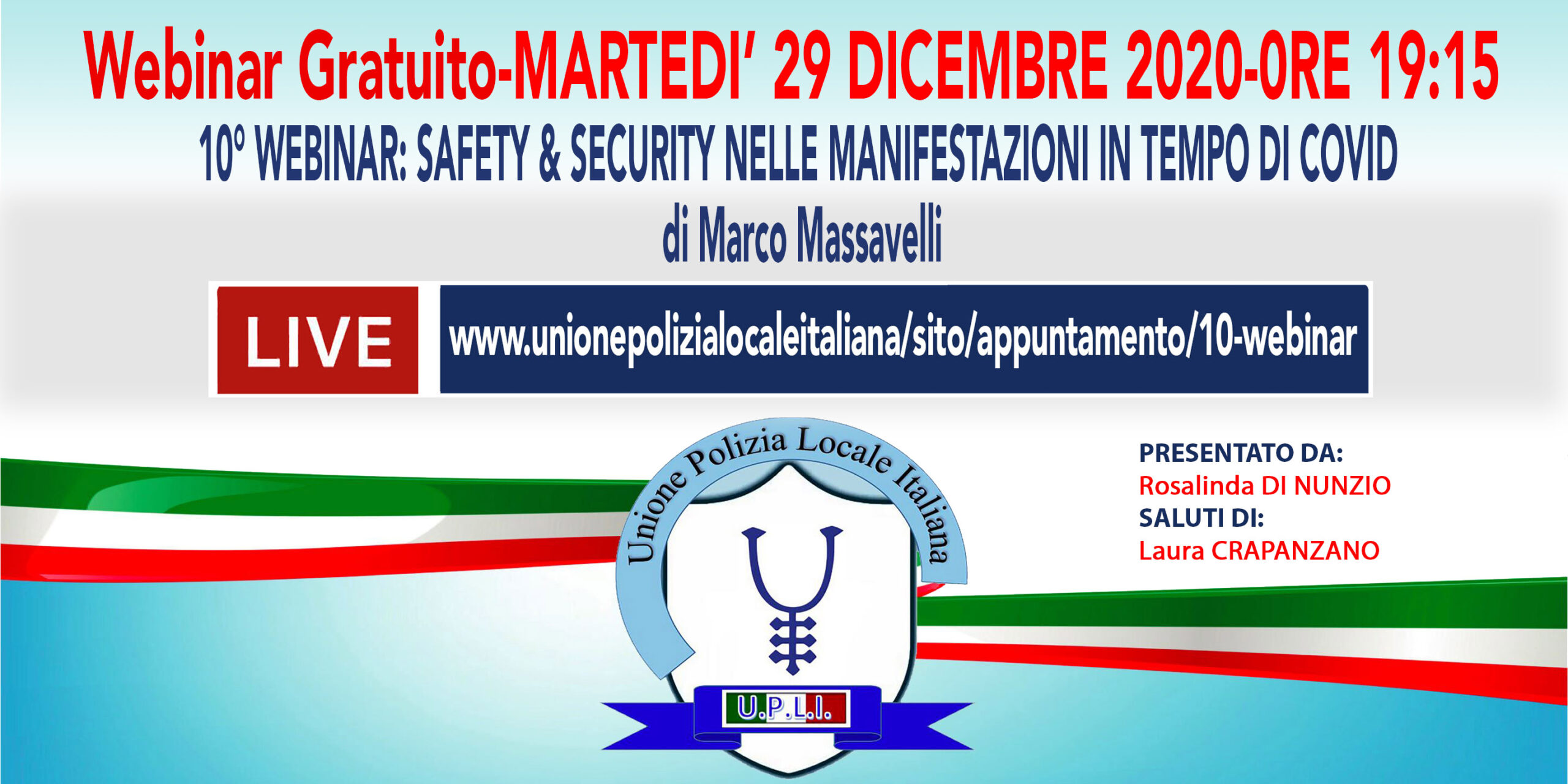 10° WEBINAR UPLI: SAFETY & SECURITY NELLE MANIFESTAZIONI IN TEMPO DI COVID