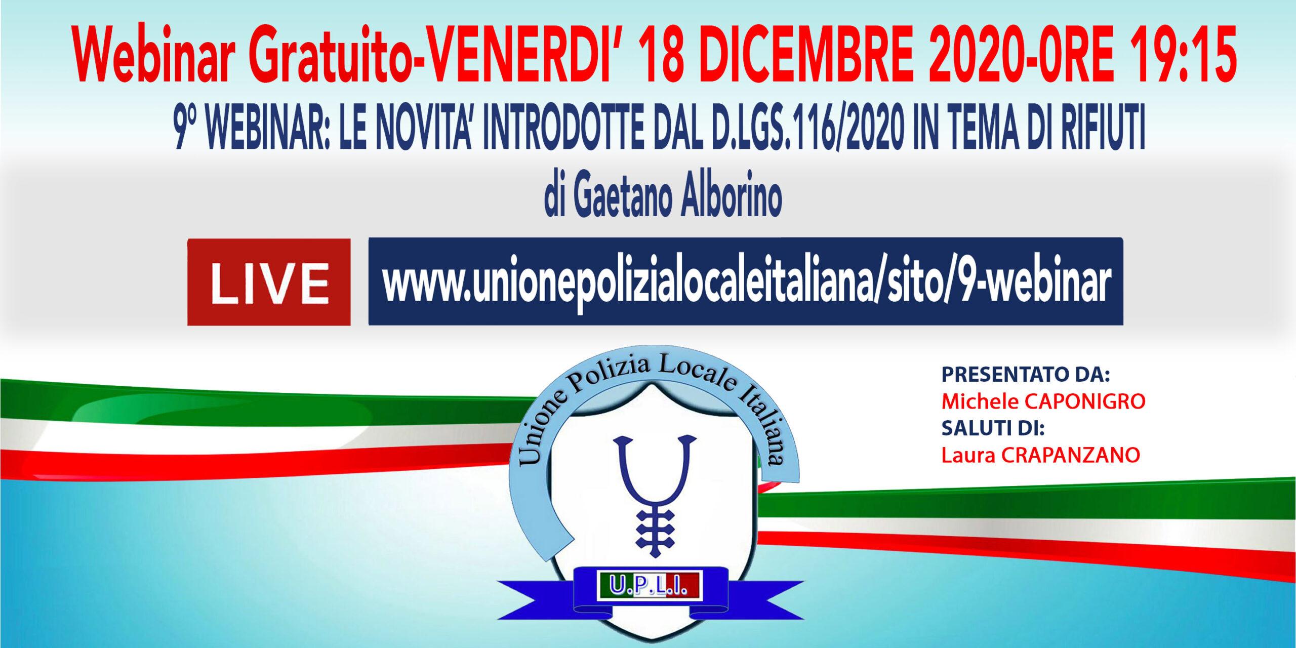 9° WEBINAR UPLI: LE NOVITÀ INNTRODOTTE DAL D.LGS.116/2020 IN TEMA DI RIFIUTI