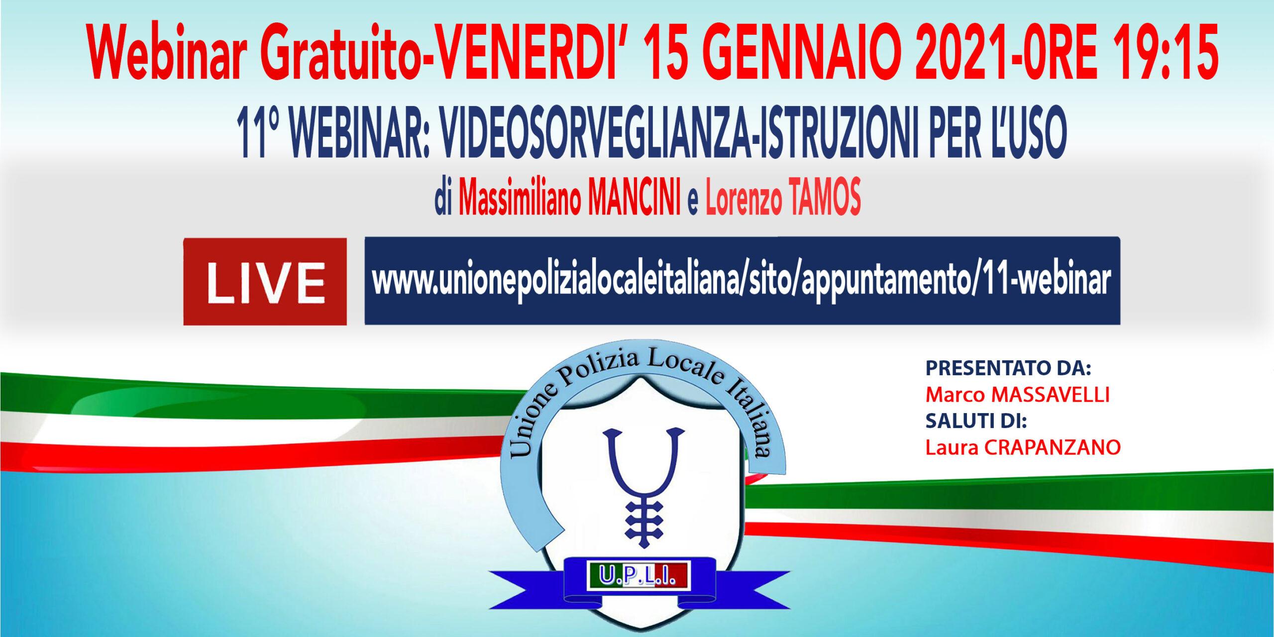 11 WEBINAR UPLI: VIDEOSORVEGLIANZA-ISTRUZIONI PER L'USO di L.Tamos e M.Mancini