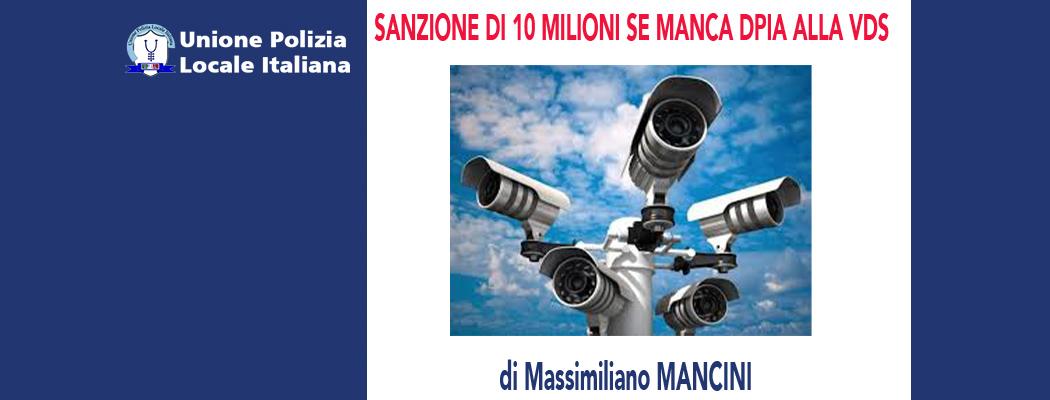 SANZIONE DI 10 MILIONI PER LA VIDEOSORVEGLIANZA ABUSIVA (-REV.01-) di M.Mancini
