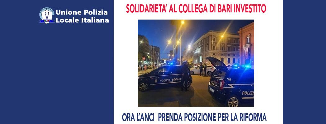 SOLIDARIETÀ AL COLLEGA DELLA POLIZIA MUNICIPALE DI BARI INVESTITO