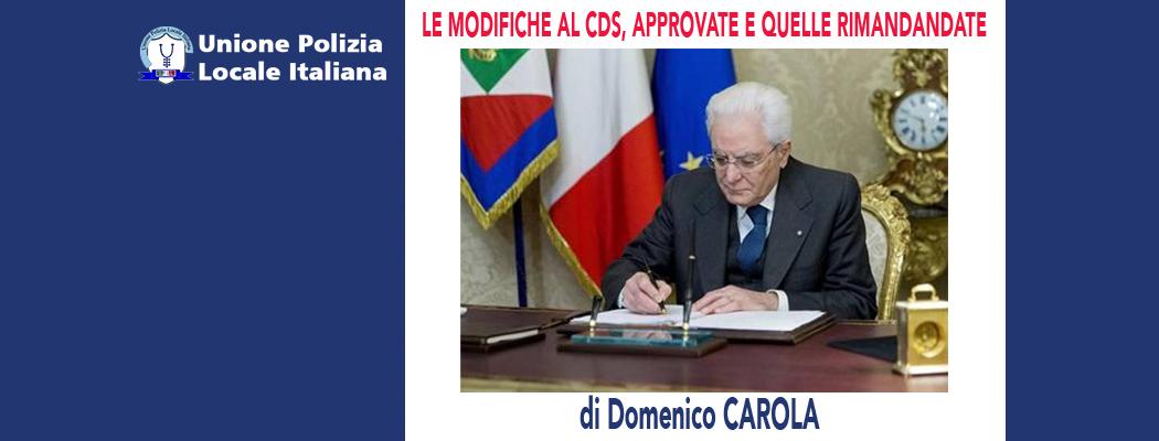 LE MODIFICHE AL CDS 2021, QUALI APPROVATE E QUALI RIMANDATE di D.Carola