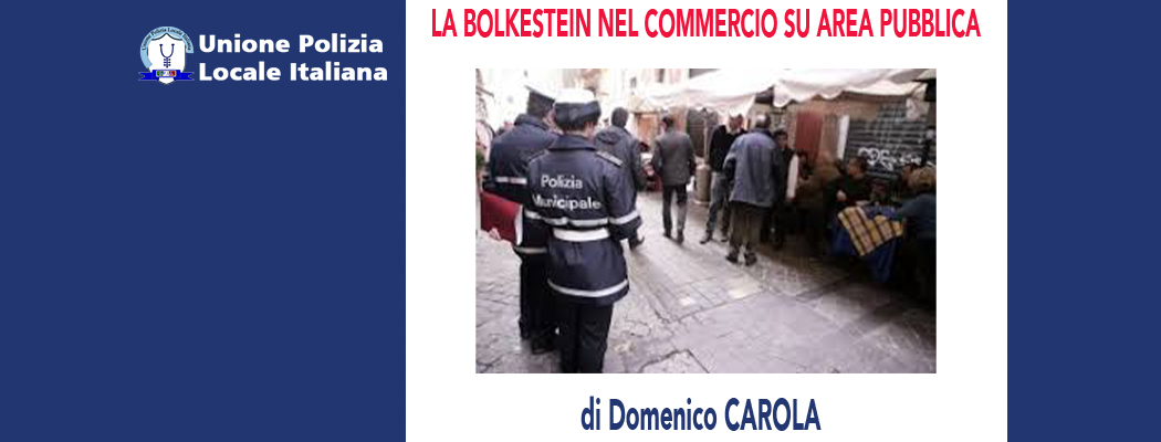LA NORMATIVA BOLKESTEIN NEL COMMERCIO SU AREA PUBBLICA di D.Carola