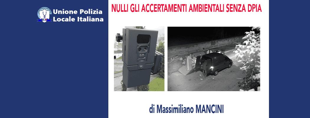 GLI ACCERTAMENTI ILLEGALI DELLE VIOLAZIONI AMBIENTALI (-REV.01-) di M.Mancini