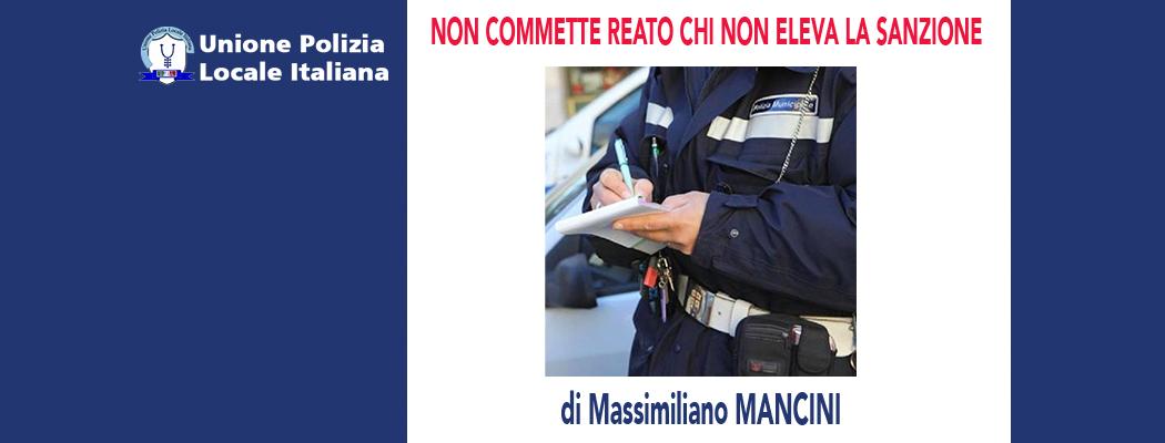 NON COMMETTE REATO CHI NON ELEVA LA SANZIONE di M.Mancini