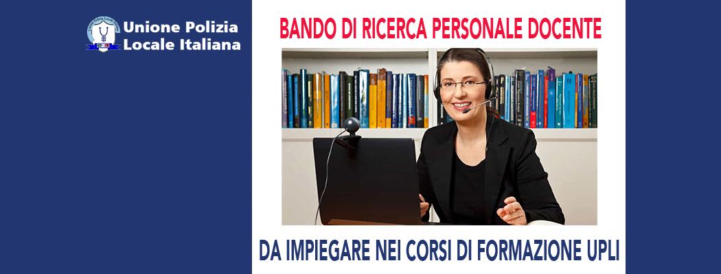 BANDO DI RICERCA PERSONALE DOCENTE PER I CORSI DI FORMAZIONE UPLI
