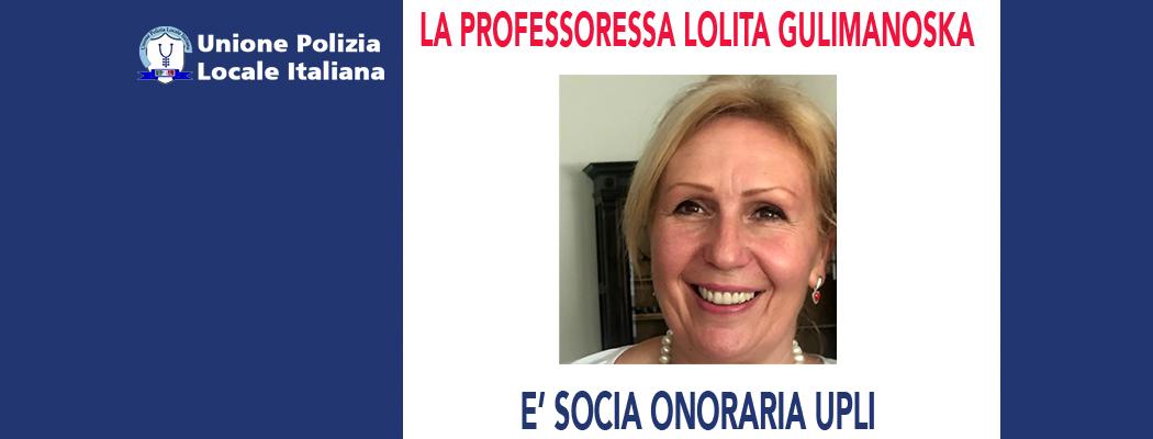 LOLITA GULIMANOSKA È SOCIA ONORARIO DELL'UPLI