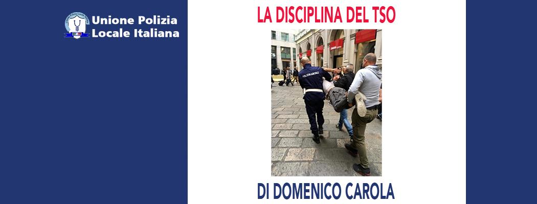 LA DISCIPLINA DEL TSO di D.Carola