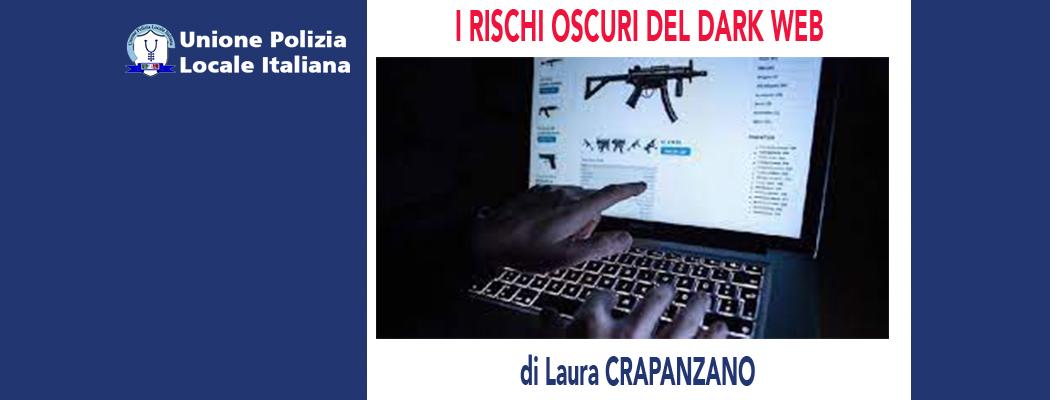 IL DEEP E DARK WEB di L.Crapanzano