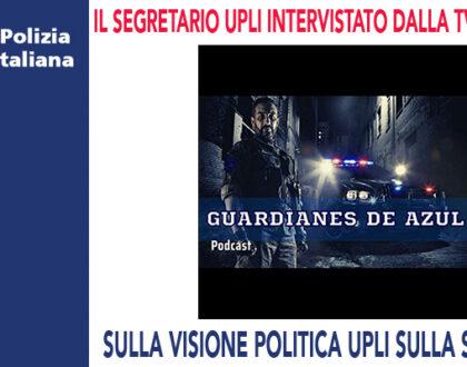 IL SEGRETARIO GENERALE UPLI INTERVISTATO DALLA TV SPAGNOLA