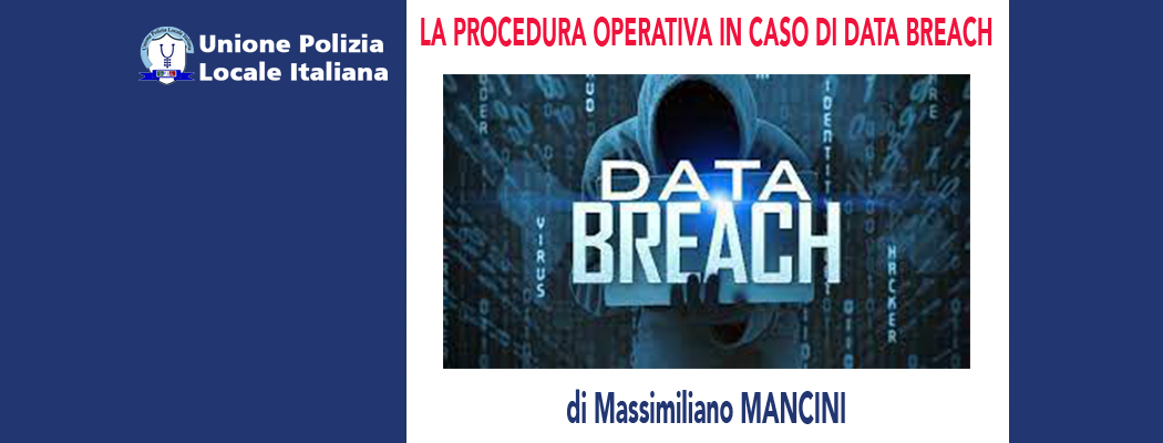 LA NOTIFICA DEL DATA BREACH di M.Mancini