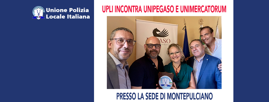 L'UPLI INCONTRA UNIPEGASO E UNIMERCATORUM MONTEPULCIANO