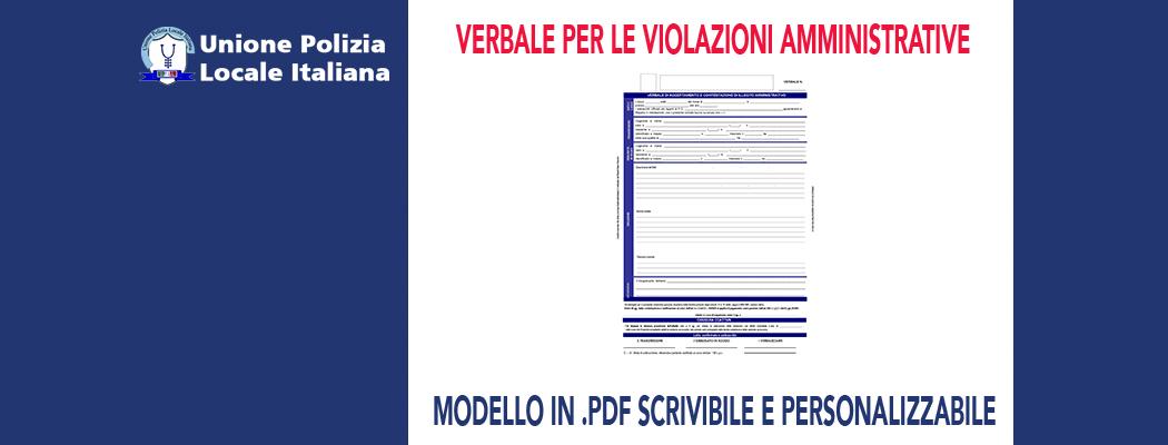 NUOVO MODULO DI VERBALE PER LE VIOLAZIONI AMMINISTRATIVE 2.0