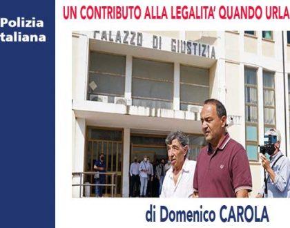 UN CONTRIBUTO ALLA LEGALITÀ QUANDO URLA L'IGNORANZA di D.Carola