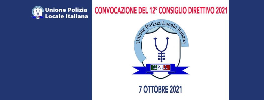 CONVOCAZIONE E ORDINE DEL GIORNO 12° CONSIGLIO DIRETTIVO DEL 2021