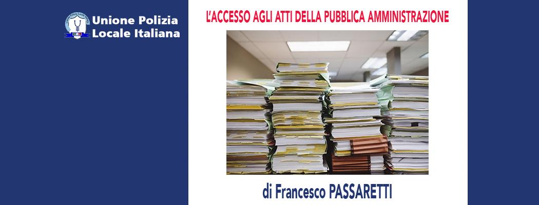 L'ACCESSO AGLI ATTI DELLA PUBBLICA AMMINISTRAZIONE di F.Passaretti